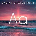 typography Caviar Dreams