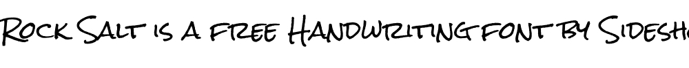 Rock Salt is a free handwriting font by Sideshow