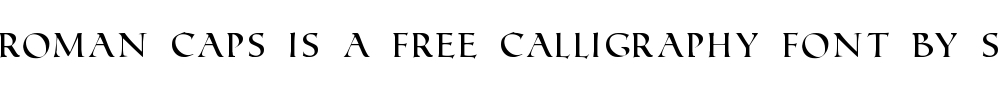 Roman Caps is a free calligraphy font by Steve Deffeyes