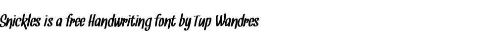 Snickles is a free handwriting font by Tup Wandres