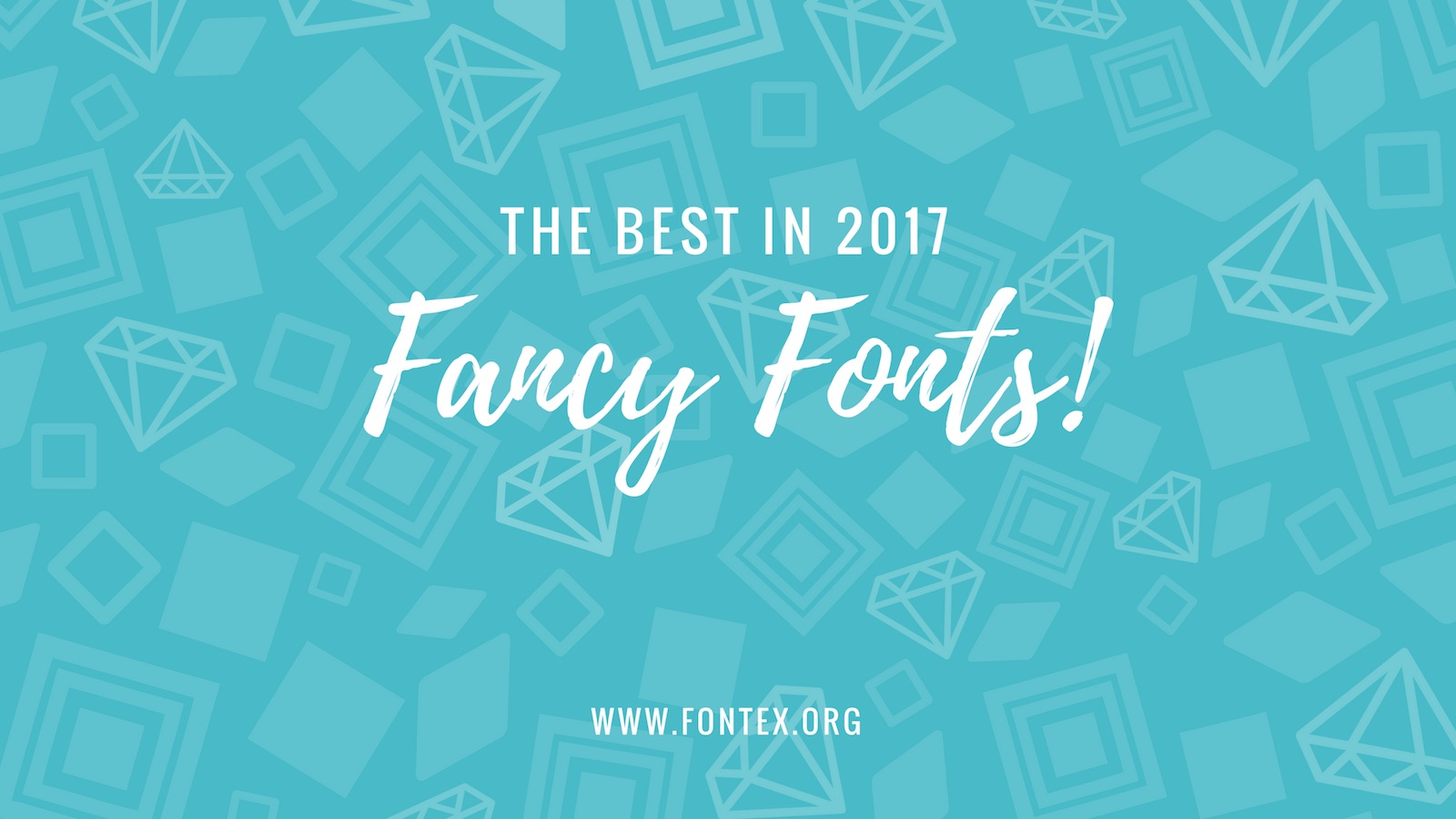 Fancy Fonts 2017